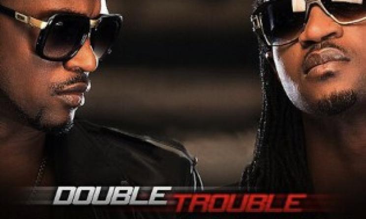 P-Square – Double Trouble