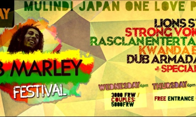 The poster for the upcoming Bob Marley Festival in Kigali, Rwanda.